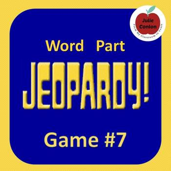 Word Part Jeopardy (7)