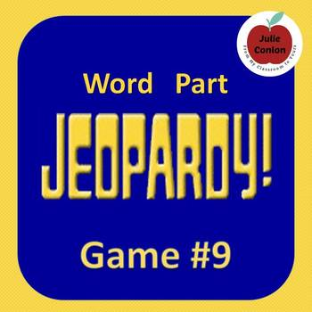 Word Part Jeopardy (9)