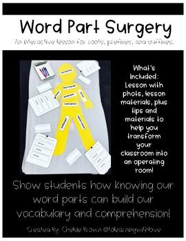 Word Part Surgery Lesson