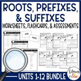 Greek & Latin Roots, Prefixes, & Suffixes Units 1-6 Bundle