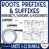 Greek & Latin Roots, Prefixes, & Suffixes Units 1-6 Bundle