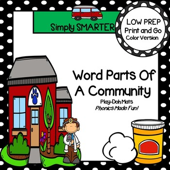 Word Parts Of A Community:  LOW PREP Community Themed Syllable Play Dough Mats