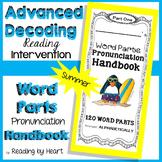 Decoding Multisyllabic Words PARTS PRONUNCIATION HANDBOOK Reading Intervention