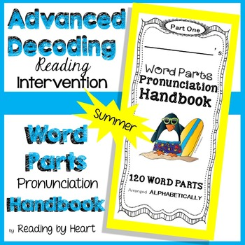 Reading Intervention: Advanced Decoding Word Parts PRONUNC
