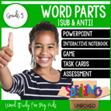 Word Parts (SUB & SUPER) Spelling Word Work Unit