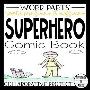 Word Parts Superhero Comic Book Project