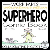 Word Parts Superhero Comic Book Project