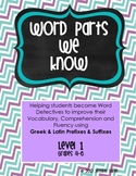 Word Parts We Know (Level 1) - Building Vocabulary thru Gr