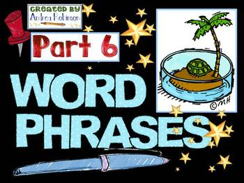 Word Phrase Set 6