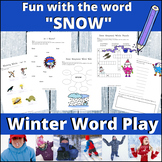 Word Play: Snow (Fun with the Word 'Snow'!)