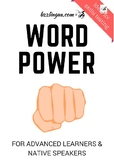 Word Power - For Advanced Learners & Native Speakers, Word-docx