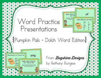 Word Practice Presentations {Pumpkin Pals - Dolch Word Edition}