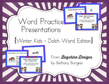Word Practice Presentations {Winter Kids - Dolch Word Edition}