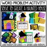 Word Problem Activity Solve to Create a Haunted House