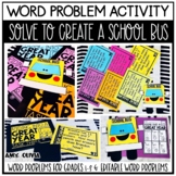 Word Problem Activity Solve to Create a School Bus