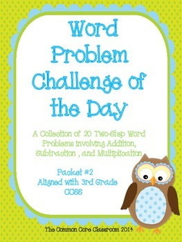 Word Problem Challenge for 3rd Grade  #2 - CCSS 3.OA.8- Two-Step Word Problems