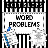 Word Problem Exit Slips
