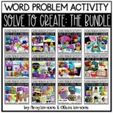 Word Problem GROWING BUNDLE: Printable Solve to Create