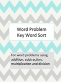 Word Problem Key Word Sort
