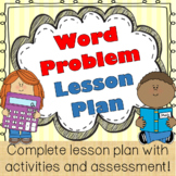 Word Problem Lesson Plan (using cognitively guided instruction)