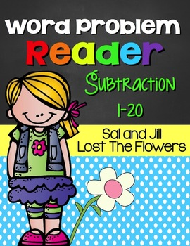 FREE!! Word Problem Math Reader (Subtraction 1-20: Sal and Jill)
