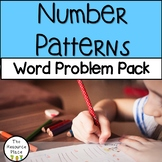 Word Problem Pack: Number Patterns