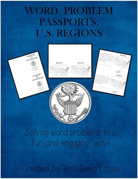 Word Problem Passports: Regions of the U.S.