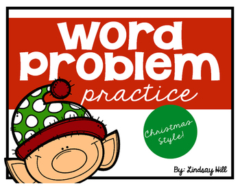 Word Problem Practice - Christmas Style!