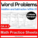 Word Problem Practice Sheets- 2 Whole Numbers OA.A.1