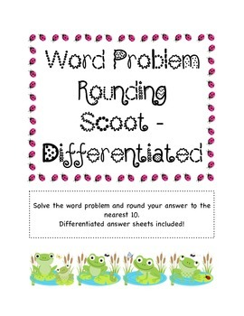 Word Problem Rounding Scoot - Differentiated