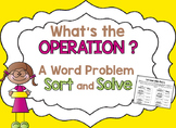 Word Problem Sort and Solve: Addition,Subtraction,Multiplc