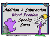 Word Problem Spooky Sort - Add, Subtract, Estimate Sums, Estimate Differences