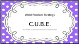 Word Problem Strategy CUBE
