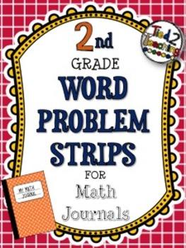 Word Problem Strips for Math Journals - 2nd Grade