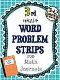 Word Problem Strips for Math Journals - 3rd Grade