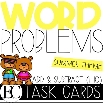 Word Problem Task Cards: Basic Addition and Subtraction (1-10) FUN IN THE SUN