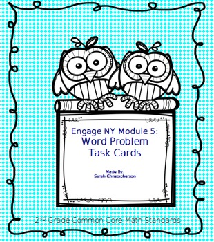 One and Two-Step Word Problem Task Cards: Grade 2 Engage NY Module 4