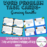 Word Problem Task Cards (Growing Bundle)