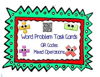 Word Problem Task Cards Mixed Operations & QR Codes