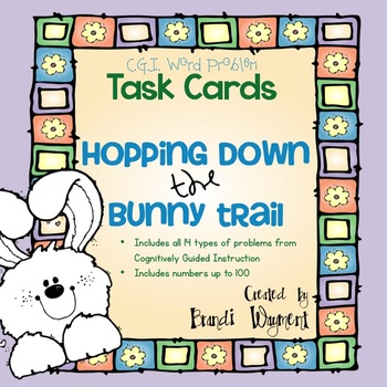 Word Problem Task Cards to 100 - Hopping Down the Bunny Trail