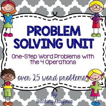 Word Problem Unit: 4 Operations Problem Solving