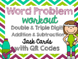 Word Problem Workout Task Cards with QR Codes (with regrouping)