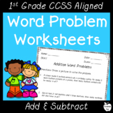 Addition & Subtraction Word Problems ~ 1st Grade Worksheets & Exit Slips