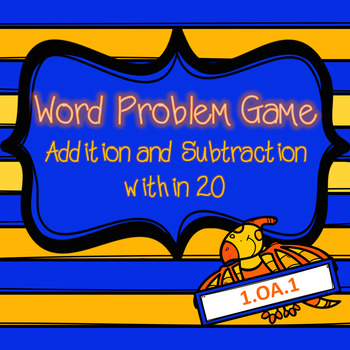 Word Problem (within 20) Center Game- Addition and Subtraction {CCSS aligned}