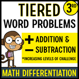 Tiered Word Problems for Math Differentiation (Addition and Subtraction Pack)
