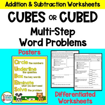 Addition and Subtraction Multi-Step Word Problem Strategy - CUBED