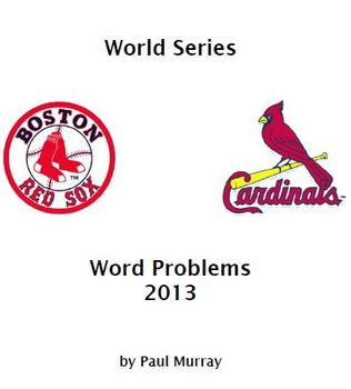 Word Problems -- 2013 World Series