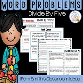 3rd Grade Go Math 7.3 Divide By Five Word Problems, Task Cards & Assessments