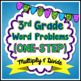 Word Problems - 3rd Grade (Multiply and Divide)