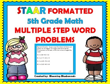 Word Problems:  5th Grade STAAR Formatted, Multiple Step W